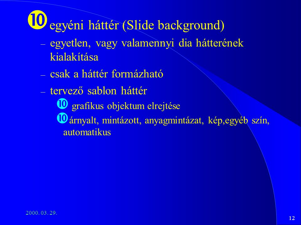 egyéni háttér (Slide background)