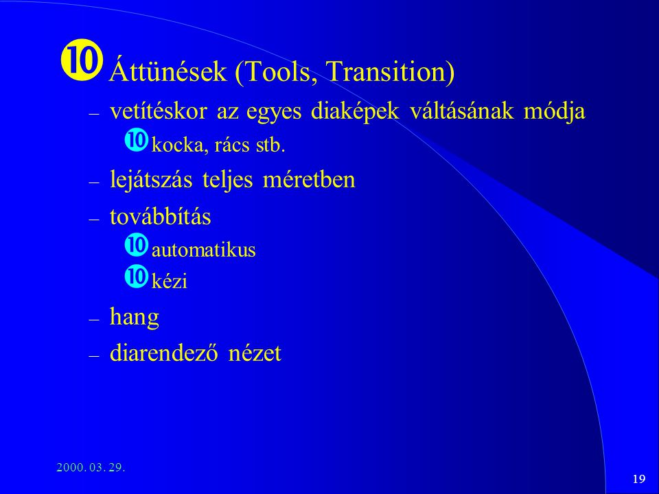 Áttünések (Tools, Transition)