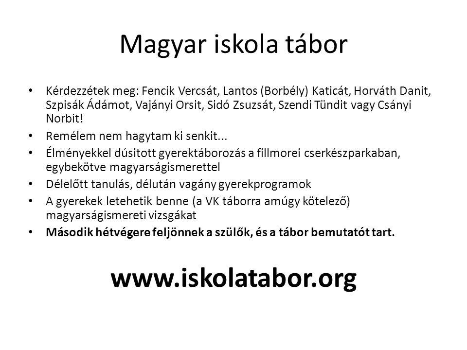 Magyar iskola tábor www.iskolatabor.org