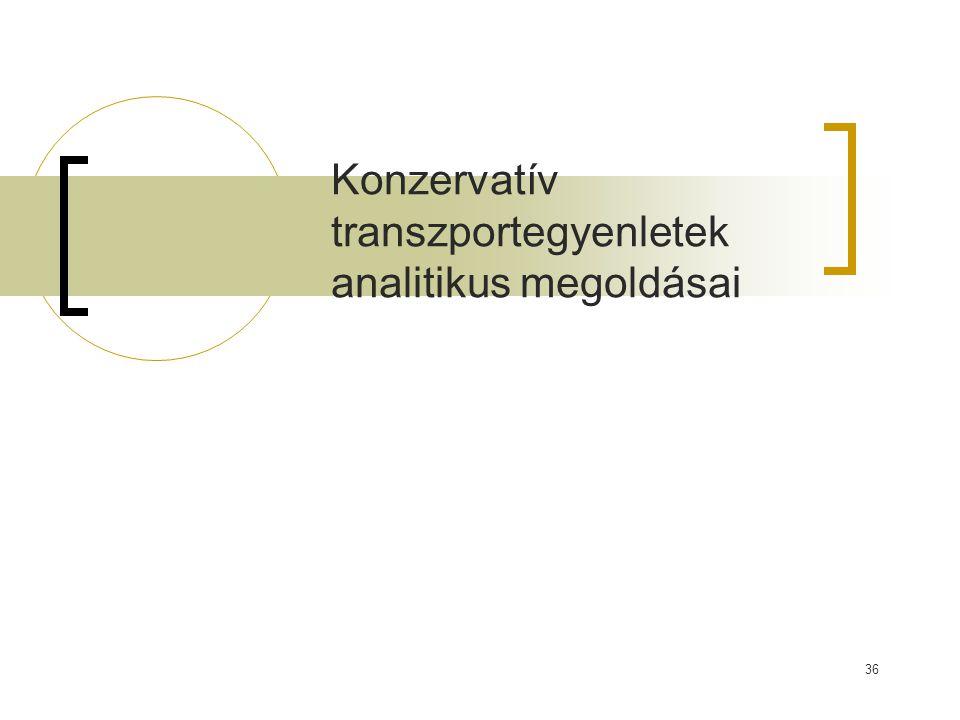 Konzervatív transzportegyenletek analitikus megoldásai