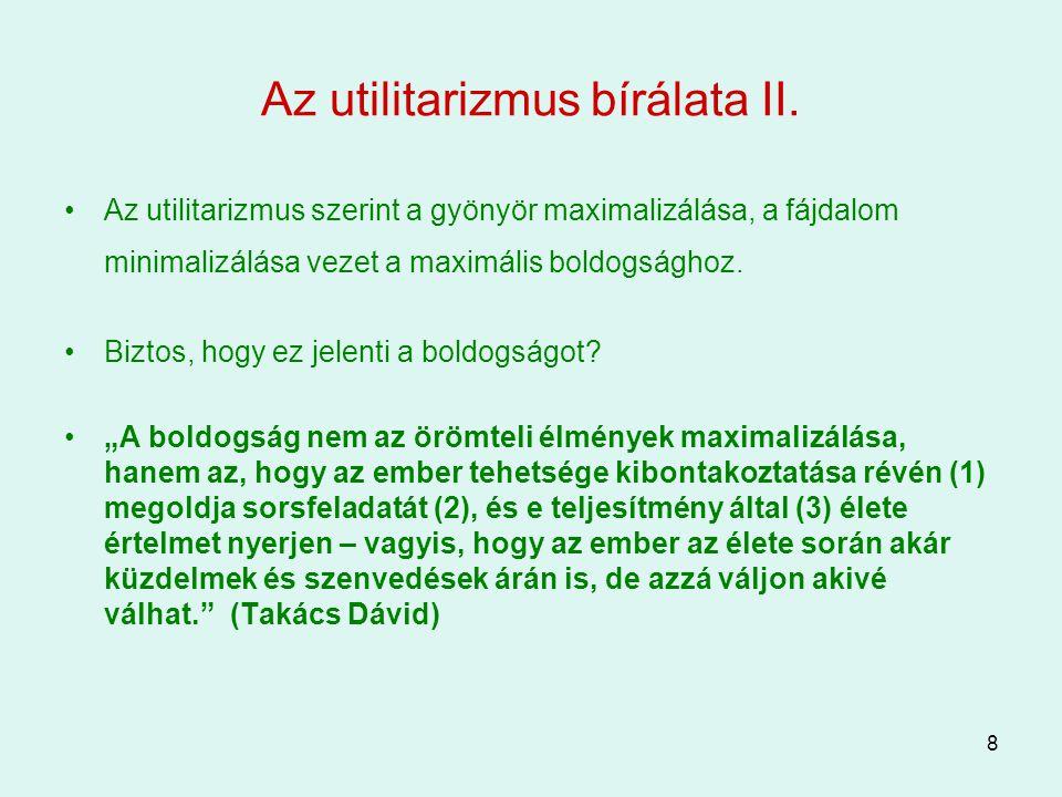 Az utilitarizmus bírálata II.