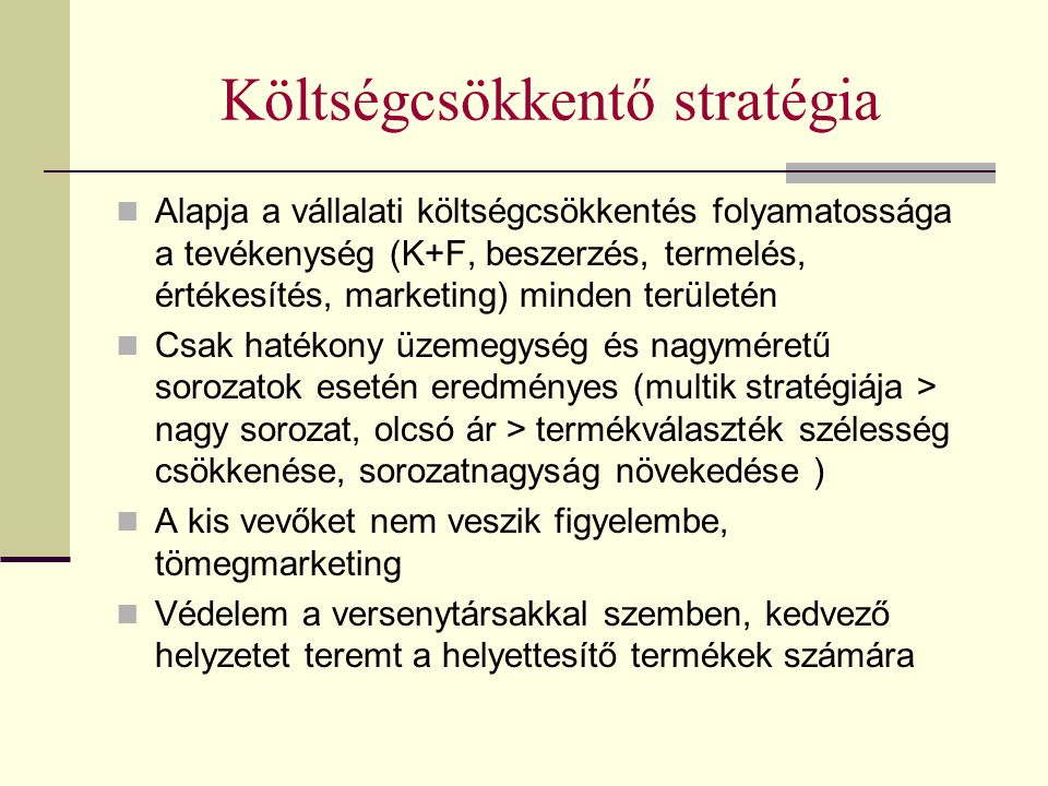 Költségcsökkentő stratégia