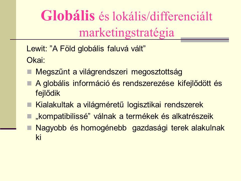 Globális és lokális/differenciált marketingstratégia