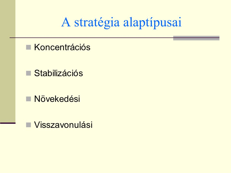 A stratégia alaptípusai