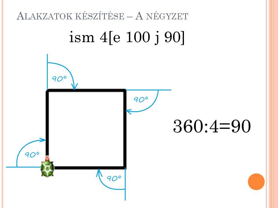 Alakzatok készítése – A négyzet