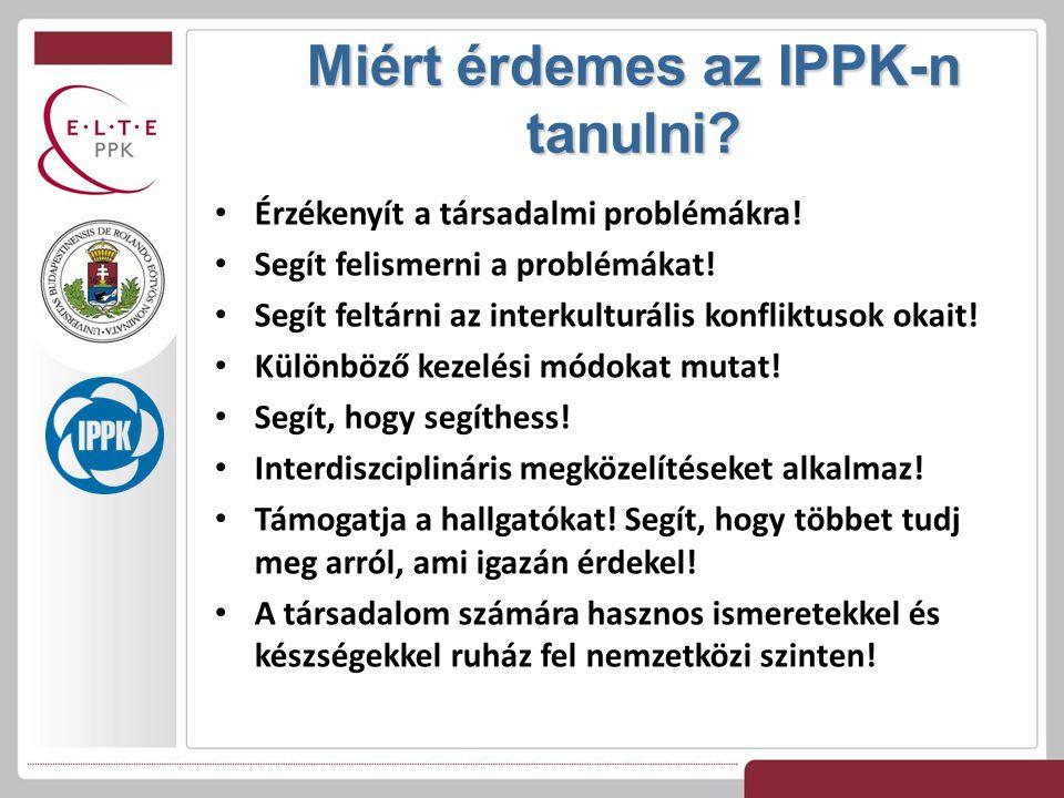 Miért érdemes az IPPK-n tanulni