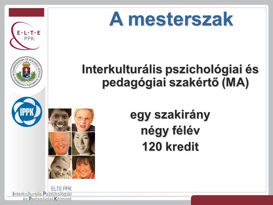 Interkulturális pszichológiai és pedagógiai szakértő (MA)