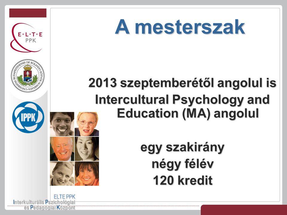 A mesterszak 2013 szeptemberétől angolul is