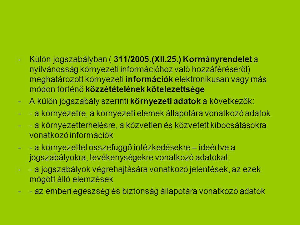 Külön jogszabályban ( 311/2005. (XII. 25