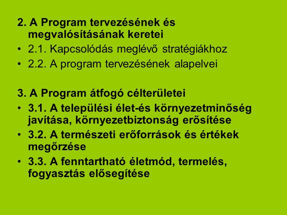 2. A Program tervezésének és megvalósításának keretei