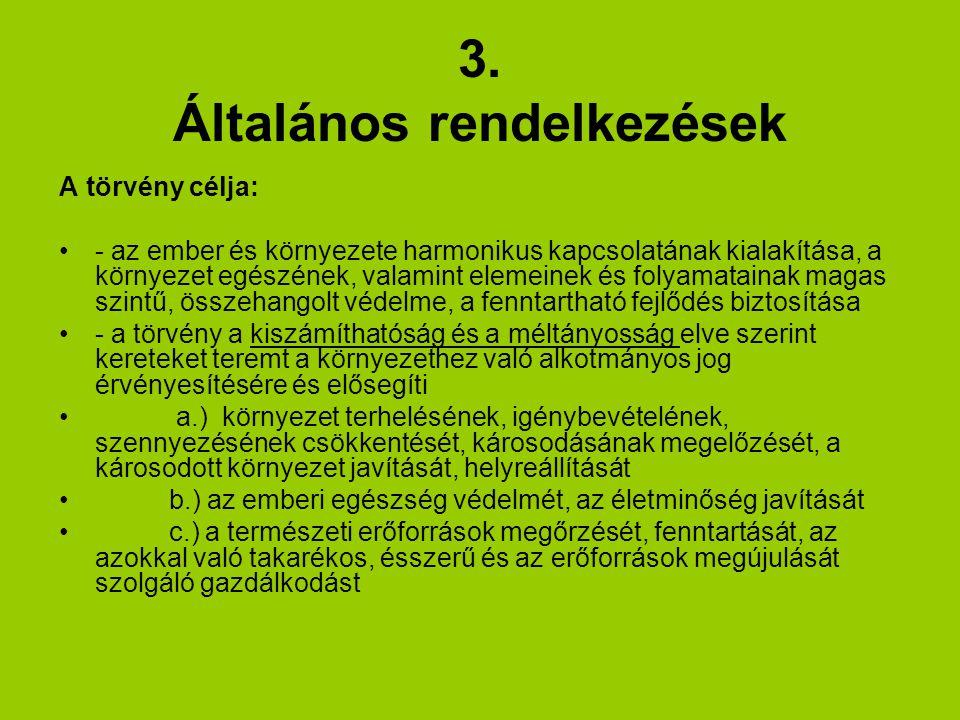 3. Általános rendelkezések