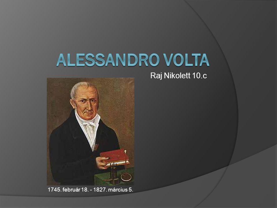 Alessandro Volta Raj Nikolett 10.c