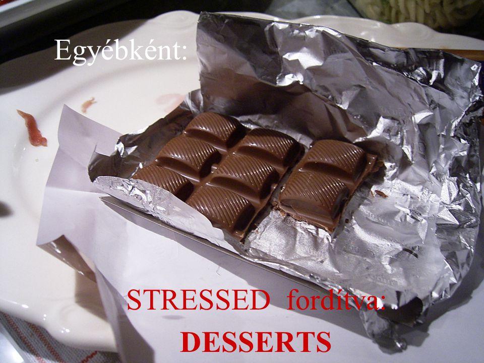 STRESSED fordítva: DESSERTS