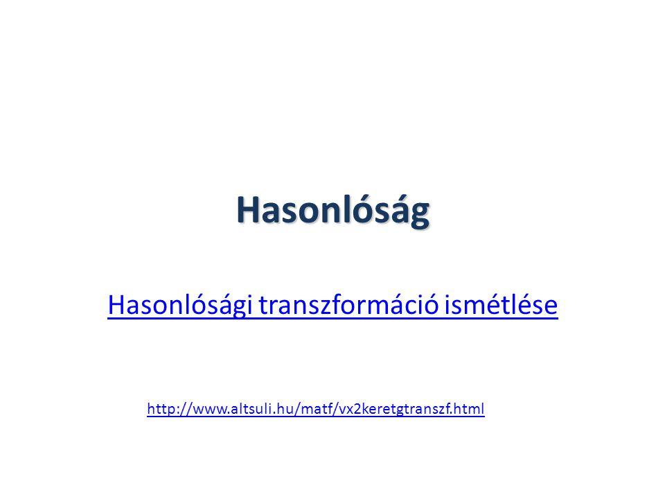 Hasonlósági transzformáció ismétlése
