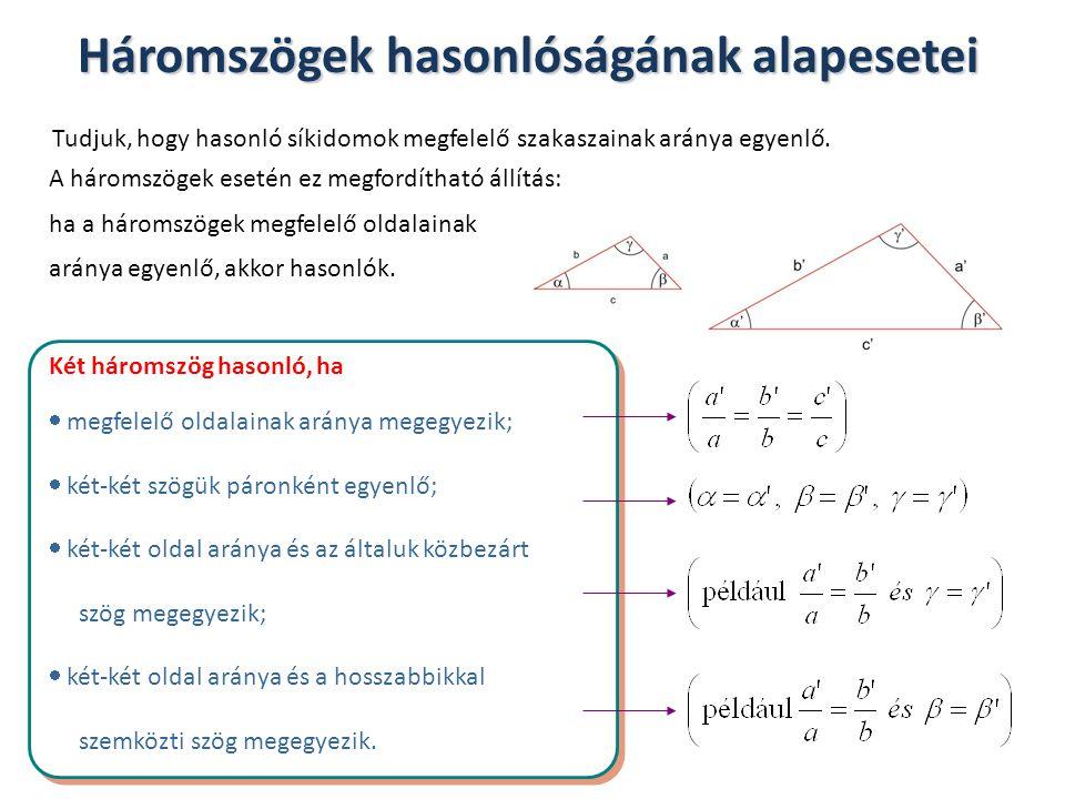 Háromszögek hasonlóságának alapesetei