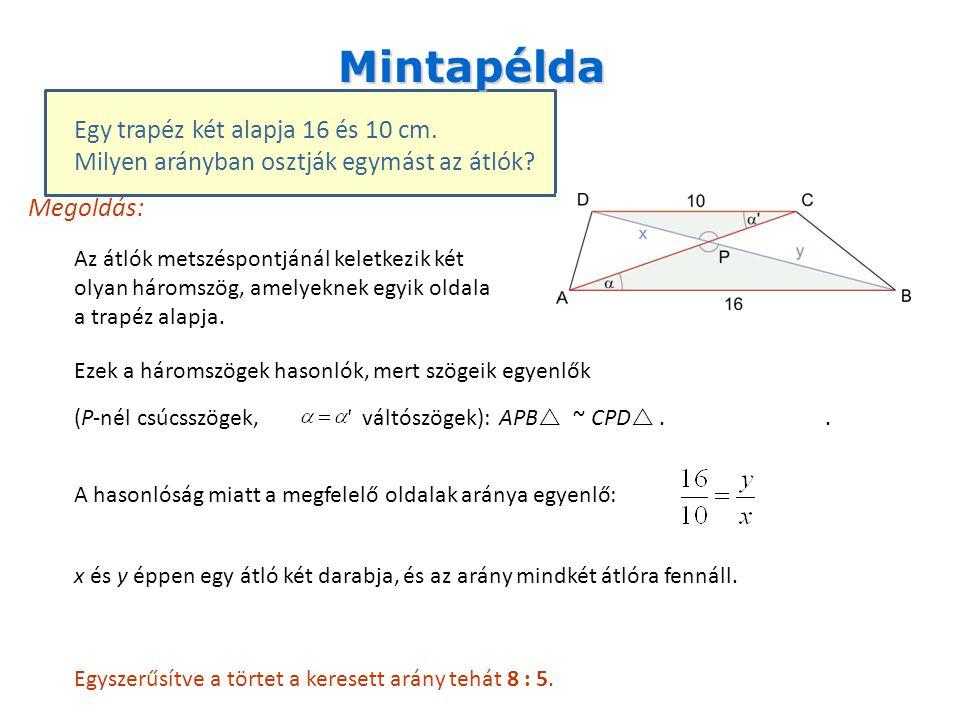 Mintapélda Egy trapéz két alapja 16 és 10 cm.