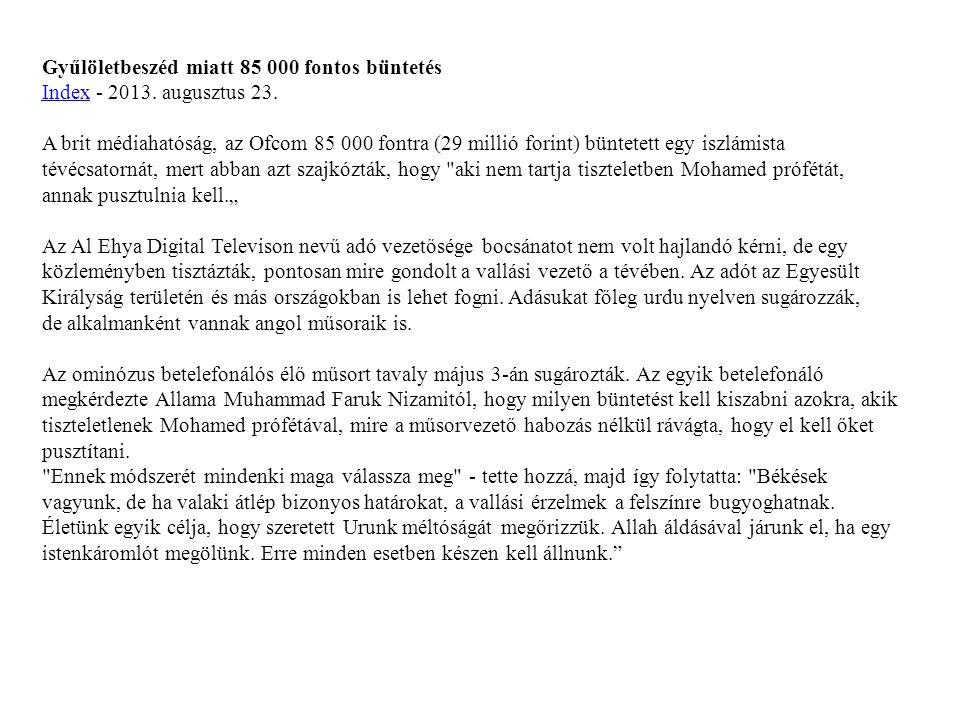 Gyűlöletbeszéd miatt 85 000 fontos büntetés