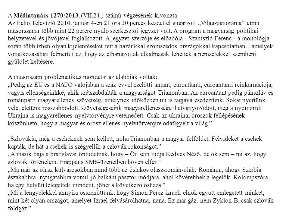 A Médiatanács 1270/2013. (VII.24.) számú végzésének kivonata