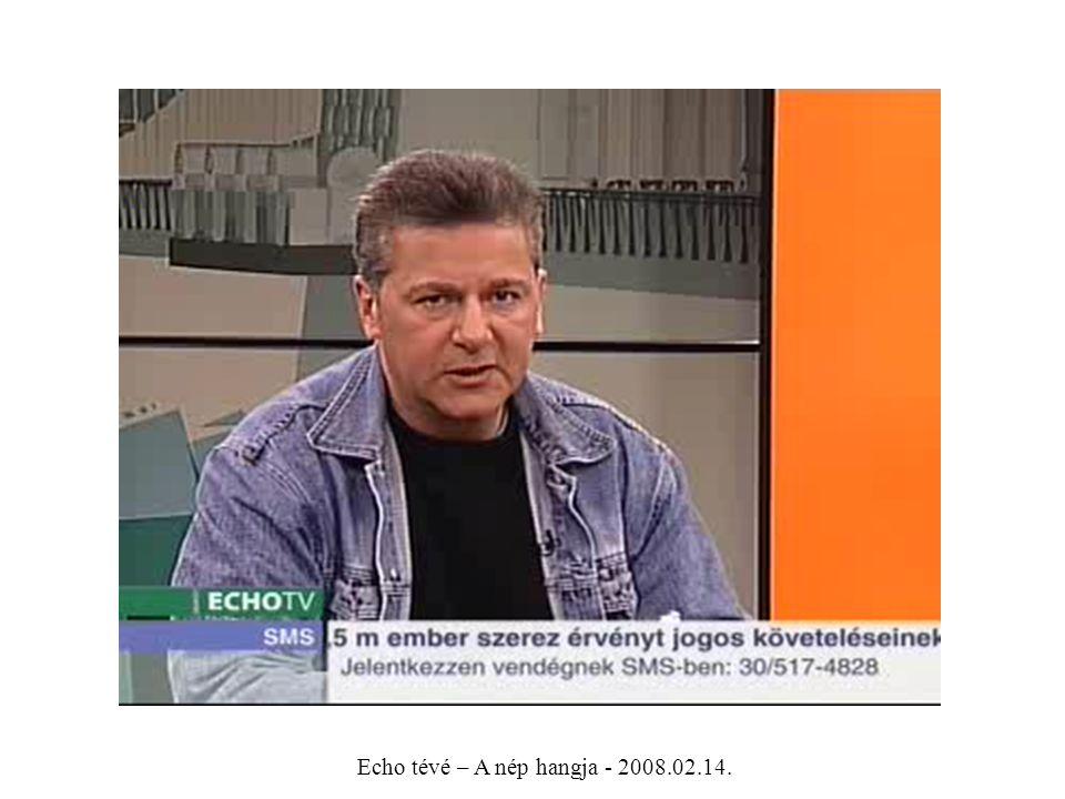 Echo tévé – A nép hangja - 2008.02.14.