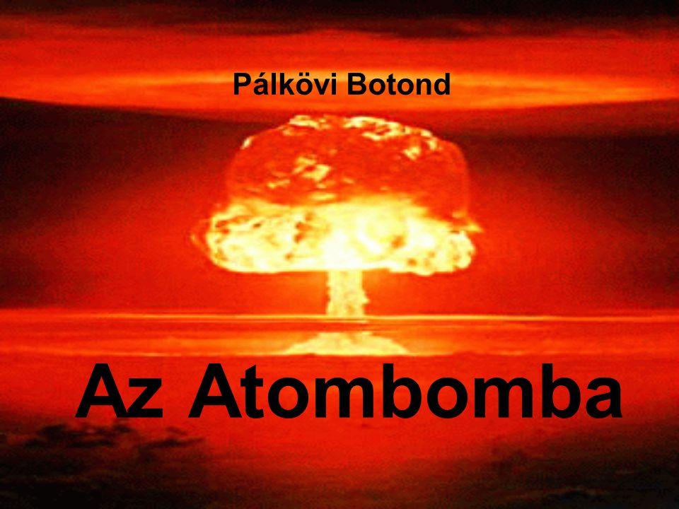 Pálkövi Botond Az Atombomba