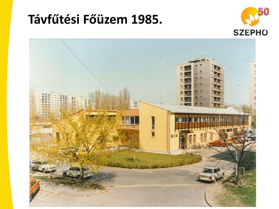 50 Távfűtési Főüzem 1985.