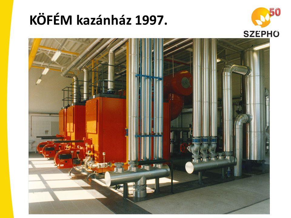 50 KÖFÉM kazánház 1997.
