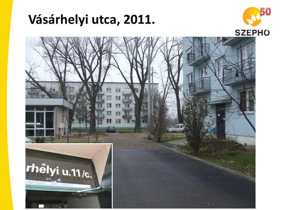 50 Vásárhelyi utca, 2011.