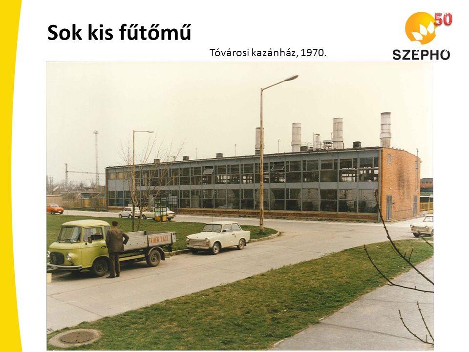 50 Sok kis fűtőmű Tóvárosi kazánház, 1970.
