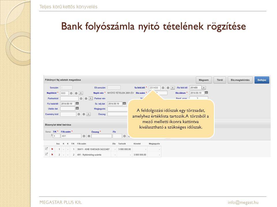 Bank folyószámla nyitó tételének rögzítése