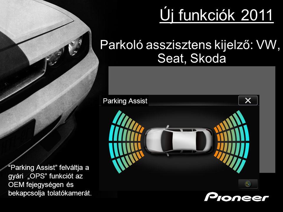 Parkoló asszisztens kijelző: VW, Seat, Skoda