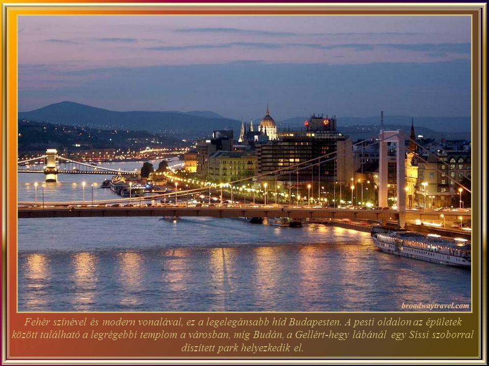 Fehér színével és modern vonalával, ez a legelegánsabb híd Budapesten