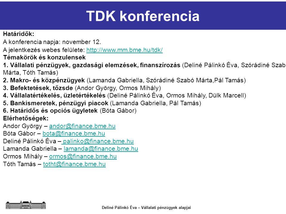 TDK konferencia Határidők: A konferencia napja: november 12.