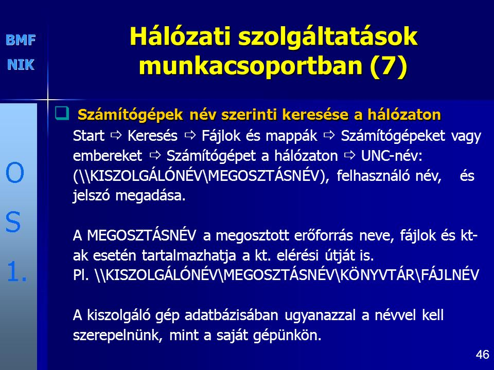 Hálózati szolgáltatások munkacsoportban (7)
