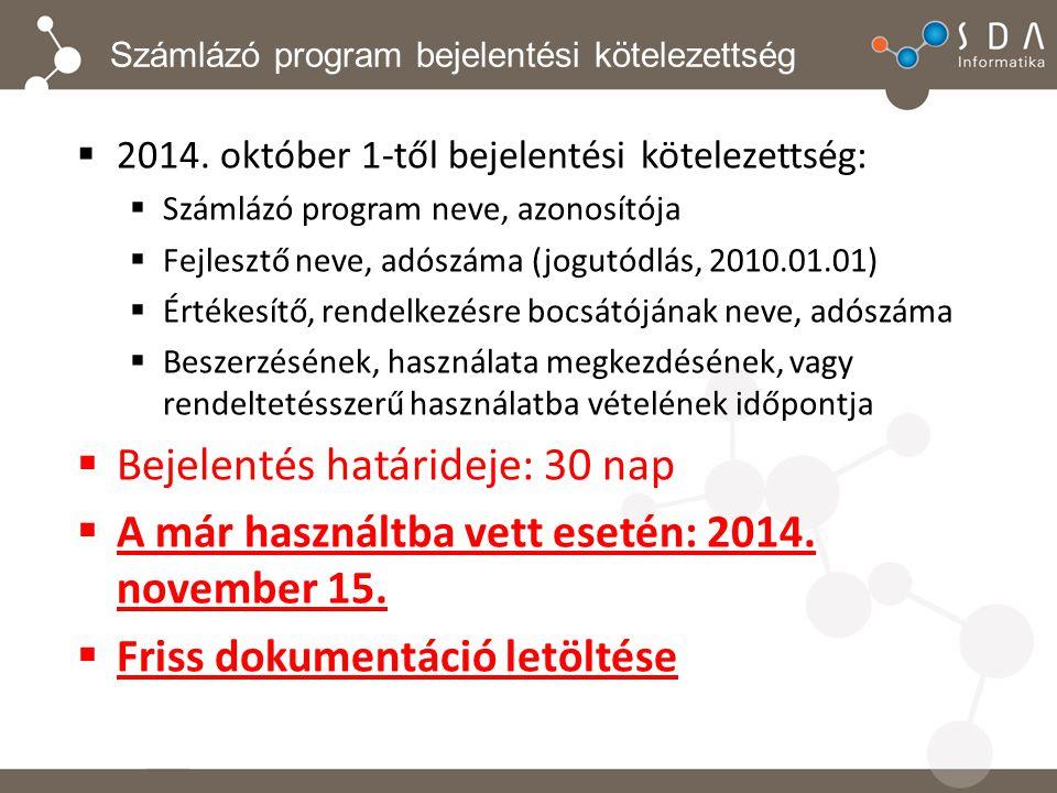 Számlázó program bejelentési kötelezettség