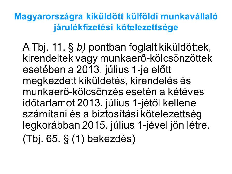 Magyarországra kiküldött külföldi munkavállaló járulékfizetési kötelezettsége