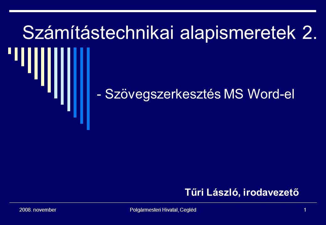 Számítástechnikai alapismeretek 2.