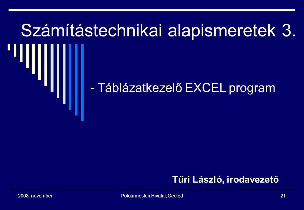 Számítástechnikai alapismeretek 3.