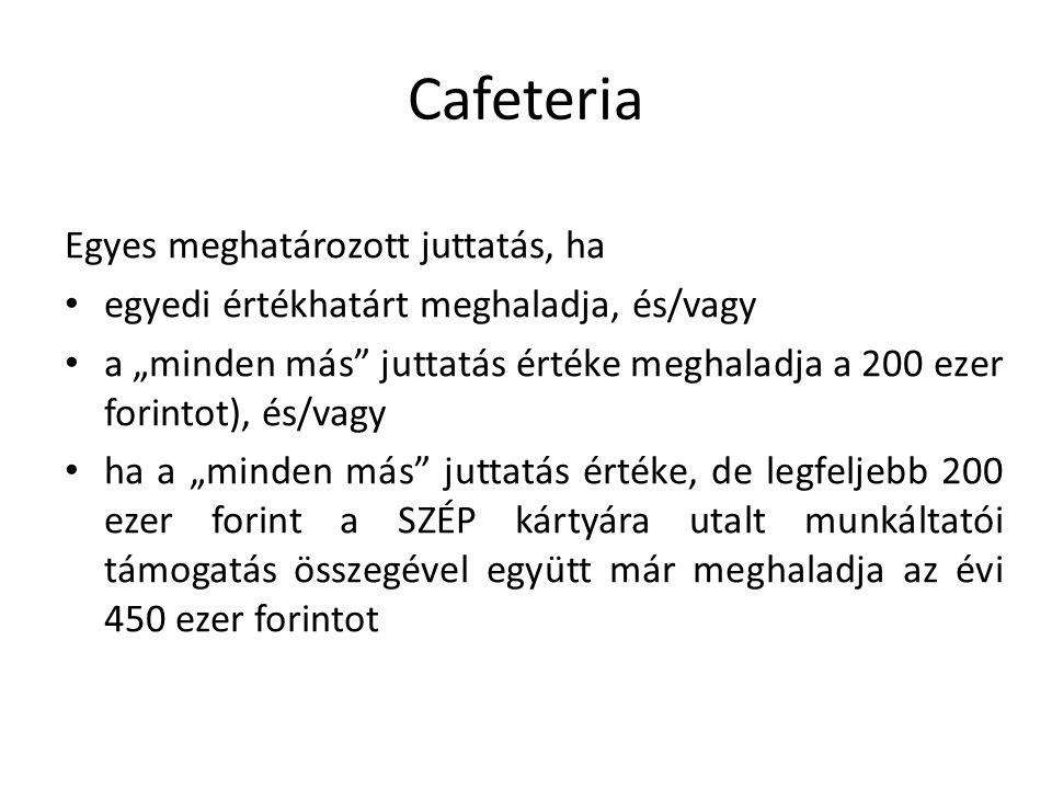 Cafeteria Egyes meghatározott juttatás, ha