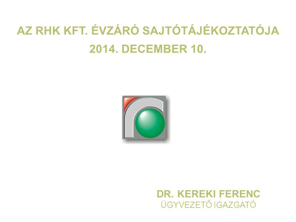 Az RHK Kft. évzáró sajtótájékoztatója