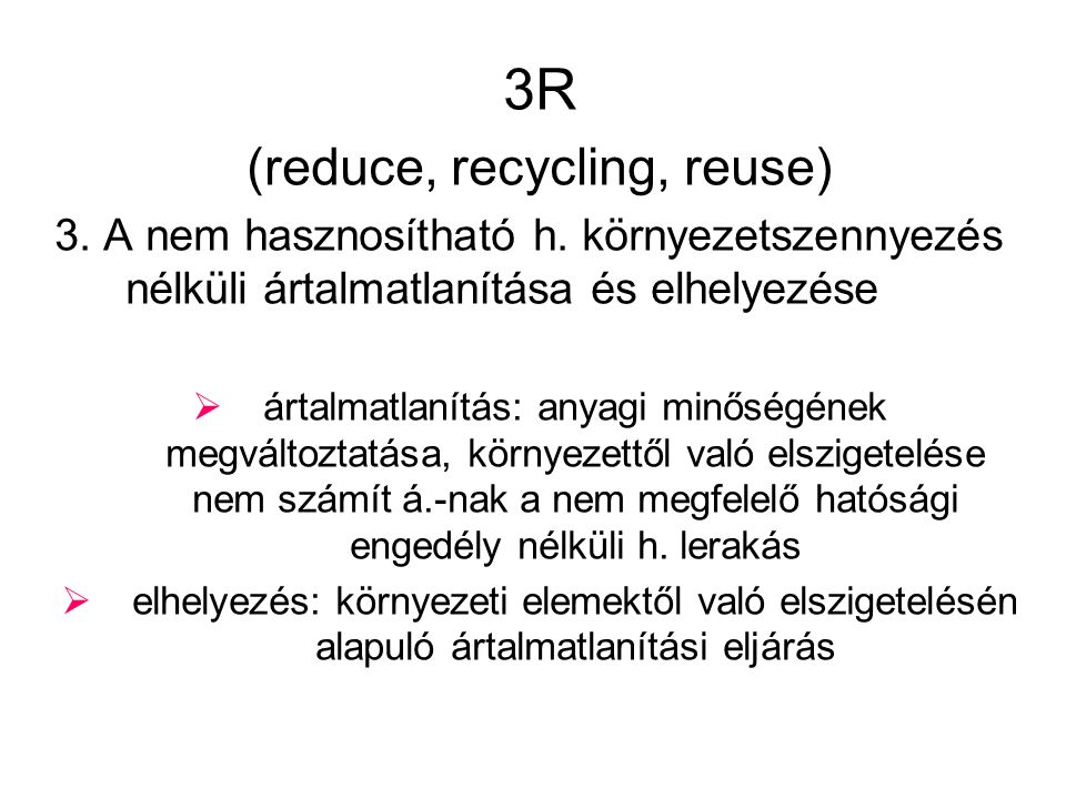 (reduce, recycling, reuse)