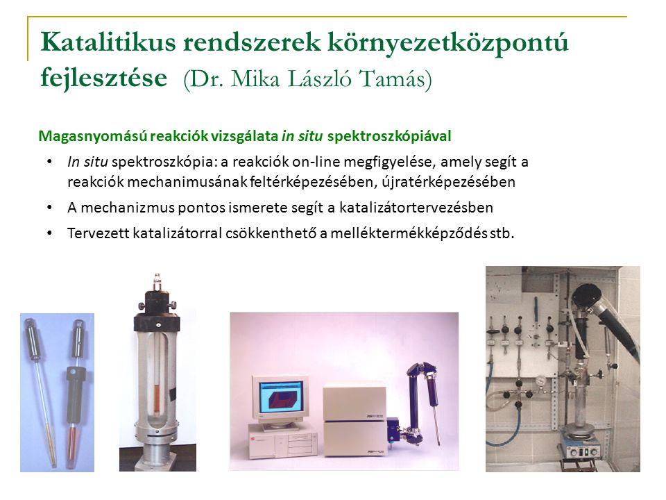 Katalitikus rendszerek környezetközpontú fejlesztése (Dr