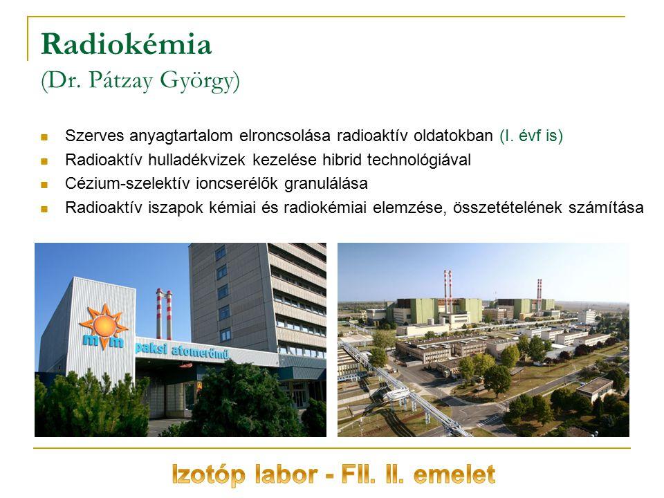 Radiokémia (Dr. Pátzay György)