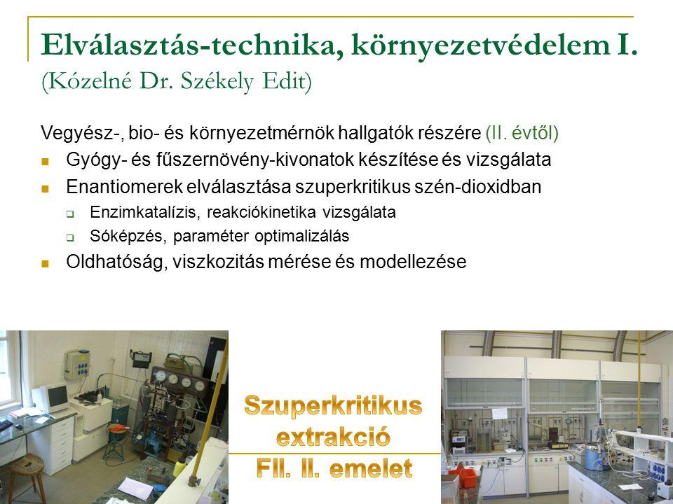 Elválasztás-technika, környezetvédelem I. (Kózelné Dr. Székely Edit)