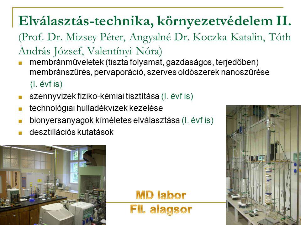 Elválasztás-technika, környezetvédelem II. (Prof. Dr