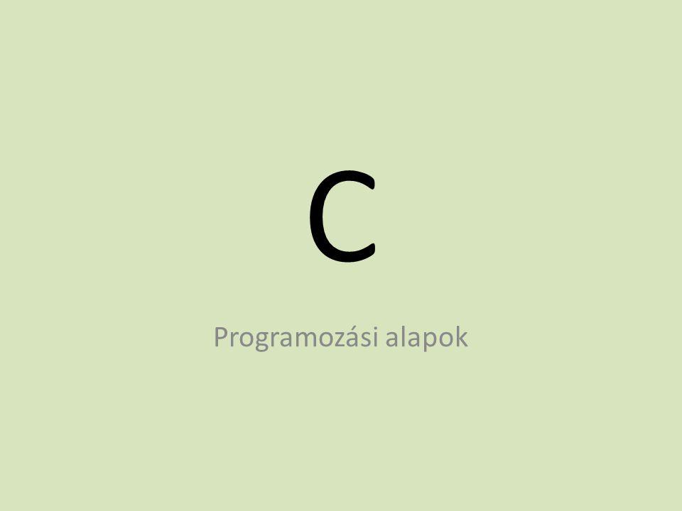 C Programozási alapok