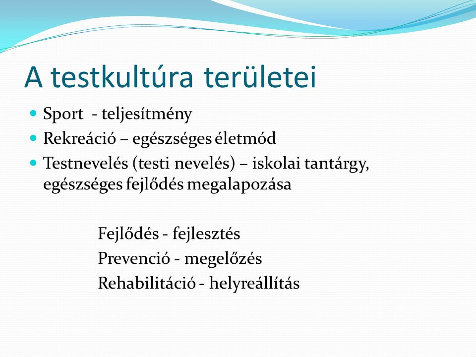 A testkultúra területei