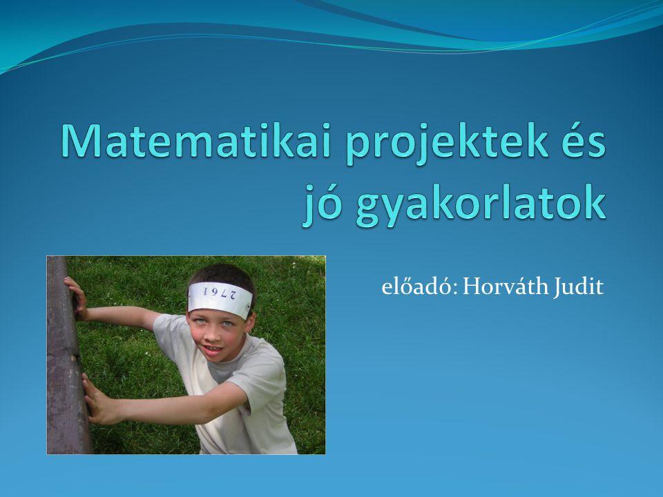 Matematikai projektek és jó gyakorlatok