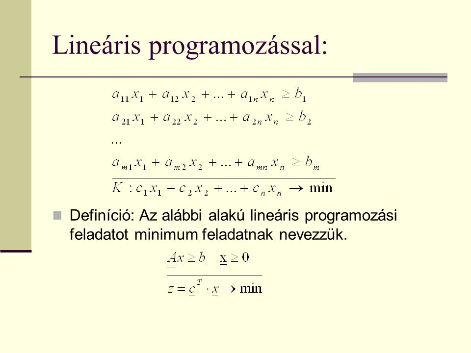 Lineáris programozással: