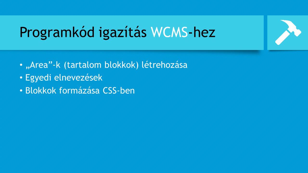 Programkód igazítás WCMS-hez