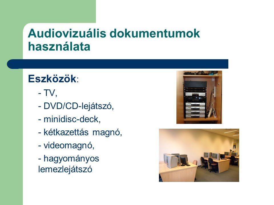 Audiovizuális dokumentumok használata